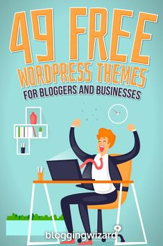 49 Free WordPress Themes For Bloggers And Businesses via @adamjc