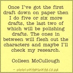 Quotable - Colleen McCullough - Writers Write Creative Blog                                                                                                                                                                                 More
