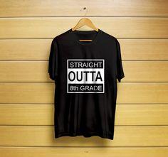 Straight Outta 8th Grade Fun Middle School T-Shirt #straightshirt #8thgrade #8th #middlescholl #straightt-shirt #straightoutta #highschool #gradgift #giftforgrad #graduationgift #greatgift #t-shirt #shirt #customt-shirt #customshirt #menst-shirt #mensshir