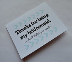 Thank you Bridesmaid Card funny thank you by invitesbythisandthat