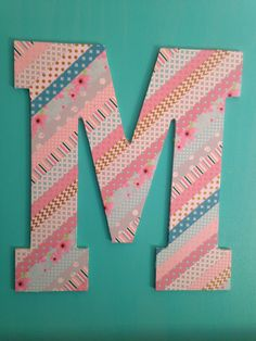 My take on the DIY washi tape letters
