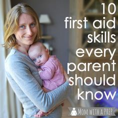 Taking care of your child's health takes more than knowing how to put on a Band-Aid. @Mom with a PREP shares 10 important medical skills all parents should study up on. #firstaid