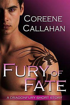 Fury of Fate: A Dragonfury Short Story (Dragonfury Series) - Kindle edition by Coreene Callahan. Literature & Fiction Kindle eBooks @ Amazon.com.