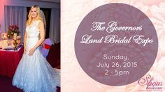 Governors Land Bridal Expo Presented by Show Bride On Jul 26th