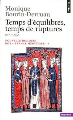 histoire nouvelle histoire de la france medievale tome 4 temps d
