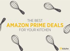 The Best Kitchen Deals Happening Right Now for Amazon Prime Day — Kitchn Goes Shopping