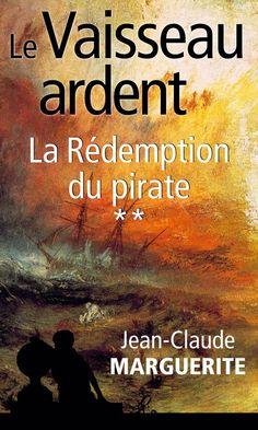 La rédemption du pirate / Jean-Claude Marguerite | Les pipelettes en parlent…