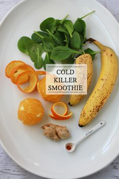 Cold Killer Smoothie Yield: Serves 2 Ingredients 1/2-3/4 cup water (or orange or pineapple juice) 2 medium oranges, peel removed 1/2 tsp - 2 tsp fresh ginger, minced 1 cup spinach 2 frozen bananas, sliced Optional Add-ins: 1/4-1/2 tsp vanilla extract 1-2 tsp raw honey pinch cayenne pepper, turmeric