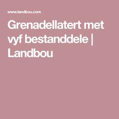 Grenadellatert met vyf bestanddele | Landbou Melktert, Tarts, Anxiety, Recipies, African, Snacks, Traditional, Baking, Desserts