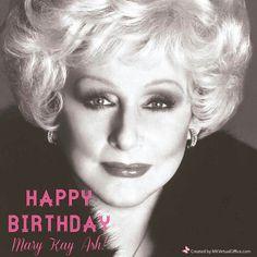 Happy Birthday Mary Kay Ash!!!