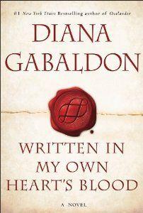 DECEMBER 10th!!!!!!! Written in My Own Hearts Blood: A Novel (Outlander): Diana Gabaldon: 9780385344432: Amazon.com: Books