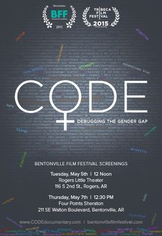 Join us at Bentonville Film Festival May 5th and May 7th! #BeOurBFF #BvilleFilmFest #gendergap #womenintech