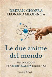 Prezzi e Sconti: Le due anime del mondo. un dialogo tra  ad Euro 8.99 in #Libri #Libri