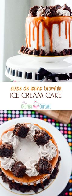 Dulce de Leche Brownie Ice Cream Cake | A cake straight out of heaven ...