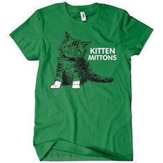 KITTEN MITTONS T-Shirt ITS ALWAYS SUNNY Soft Tee PADDY'S Philadelphia in Mittens in Clothing, Shoes & Accessories, Men's Clothing, T-Shirts | eBay