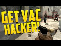 GET VAC BANNED HACKER!  CS GO Overwatch Funny Moments