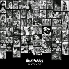 Punks & Beatmakers: God Pussy - Nativos