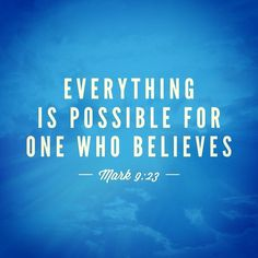 Mark 9:23  23. Everything is possible for one who believes  #FitnessInquisition #AkhilleusWrath