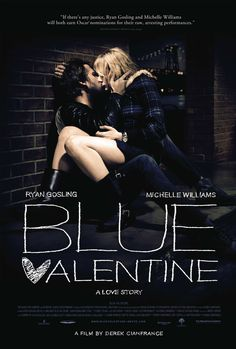 Blue Valentine (2010) - The film centers on a contemporary married couple, charting their evolution over a span of years cross-cutting between time periods to explain their story.