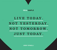 The Real Simple Daily Thought - Sometimes this is hard to do, but so important!
