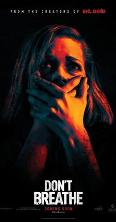 DON'T BREATHE- just saw this.. worth the price of popcorn… so good! Edge of chair, lots of tension, not what I expected at all. Directed by Fede Alvarez. With Jane Levy, Stephen Lang, Dylan Minnette, Daniel Zovatto. A group of friends break into the house of a wealthy blind man, thinking they'll get away with the perfect heist. They're wrong.