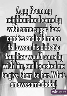 Instead of forbidding her of trick or treating, he asks others to participate in his daughters well being