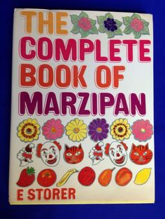 The Complete Book of Marzipan by E Storer 1969 Maclaren and Sons Hardcover DJ