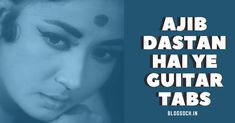 Play Guitar Chords, Guitar Songs, Raaj Kumar, Hindi Old Songs, Easy Guitar Tabs, Lata Mangeshkar, Beautiful Guitars, Beautiful Songs, Playing Guitar