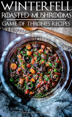Slow roasted cellar vegetables found in the crypts of Winterfell; a hearty mushroom recipe based on the show Game of Thrones. Roasted Root Vegetables, Veggies, Game Of Thrones Food, Viking Food, Balsamic Mushrooms, Medieval Recipes, Chef Blog, Stuffed Mushrooms, Stuffed Peppers