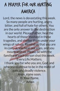 A Prayer for Our Hurting America! Save Our People! Lead Us To Touch All Lives! Faith Prayer, God Prayer, Prayer Quotes, Power Of Prayer, Faith Quotes, Life Quotes, Prayers For America, Special Prayers, Prayer Times
