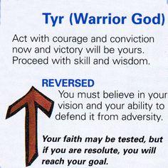 Tyr ( Warrior  God )