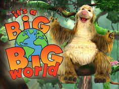 its-a-big-big-world.jpg 360×270 pixels