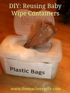 DIY: Reusing Baby Wipes Containers to Store Plastic Bags. Tired of all the piles of plastic bags lying around your house? Tired of trashing your old baby wide containers? Heres a great way to keep your plastic bags organized without spending a penny!