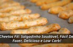 Cheetos Fit: Salgadinho Saudável, Fácil De Fazer, Delicioso e Low Carb!