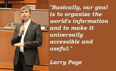 """Lawrence """"Larry"""" Page, Aries, born March 26, is an American Business magnate and computer scientist who is the co-founder of Google, alongside Sergey Brin."""