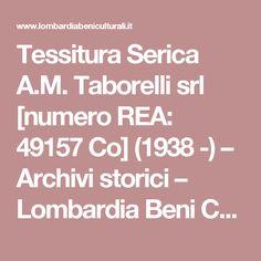 Tessitura Serica A.M. Taborelli srl [numero REA: 49157 Co] (1938 -) – Archivi storici – Lombardia Beni Culturali