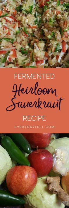 HEIRLOOM SAUERKRAUT RECIPE - Combine cabbage, onion, garlic, ginger, jalapeno and apples in this slightly sweet and mildly spicy sauerkraut recipe. The taste is out of this world! #fermenting #sauerkraut #recipe #healthyrecipes