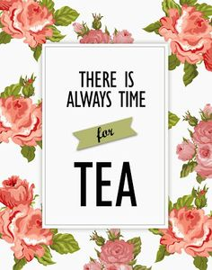 There is always time for tea//