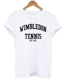 wimbledon tennis est 1877 t-shirt from teeshope.com This t-shirt is Made To Order, one by one printed so we can control the quality.