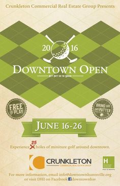 The Downtown Open, presented by Crunkleton: Commercial Real Estate Group, is an urban putt putt course in Downtown Huntsville. There are 29 holes this year—the most ever! Each hole is creatively designed and decorated by local businesses and placed around Downtown Huntsville on June 16th. Play the course any time between June 16th-26th for FREE. […]