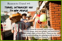 That is my motto! Be a traveler, not a tourist. Learn something new at every destination during your travels.