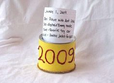 Eco-friendly Craft – New Year's Time Capsule Can  http://planetforward.ca/blog/eco-friendly-craft-new-years-time-capsule-can/