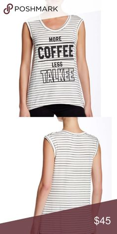 More Coffee Less Talkee Tank Gorgeous tank top perfect for under a cardigan or by itself. 4.5vxdf Tops Tank Tops