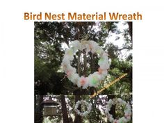 Craft, Home and Garden Ideas - Bird Nest Material Wreath
