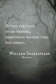 Lovely Words William Shakespeare quote -- wonderful quote if you're writing a thriller, or horror novel. :-)William Shakespeare quote -- wonderful quote if you're writing a thriller, or horror novel. William Shakespeare, Shakespeare Quotes, Shakespeare Macbeth, Poetry Quotes, Book Quotes, Me Quotes, Witch Quotes, Quotes About Keys, Qoutes