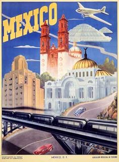 love all the places! Bellas Artes, catedral, Teotihuacan! Mexico Travel Vintage Poster - very deco.