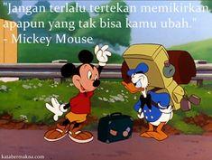 """Gambar kata motivasi Disney - """"Jangan terlalu tertekan memikirkan apapun yang tak bisa kamu ubah"""" - Mickey Mouse."""