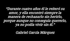 Ya no podía vivir sin él Gabriel Garcia Marquez, Cards Against Humanity, Life Inspiration, Finding Love, Writers, Words, Madness