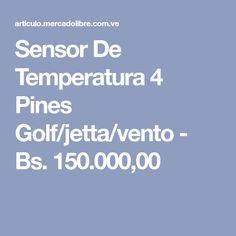 Sensor De Temperatura 4 Pines Golf/jetta/vento - Bs. 150.000,00