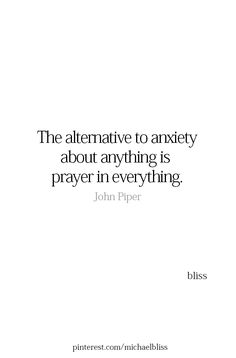 """Prayer changes everything.  Padre pio """"Pray, hope, and don't worry"""""""
